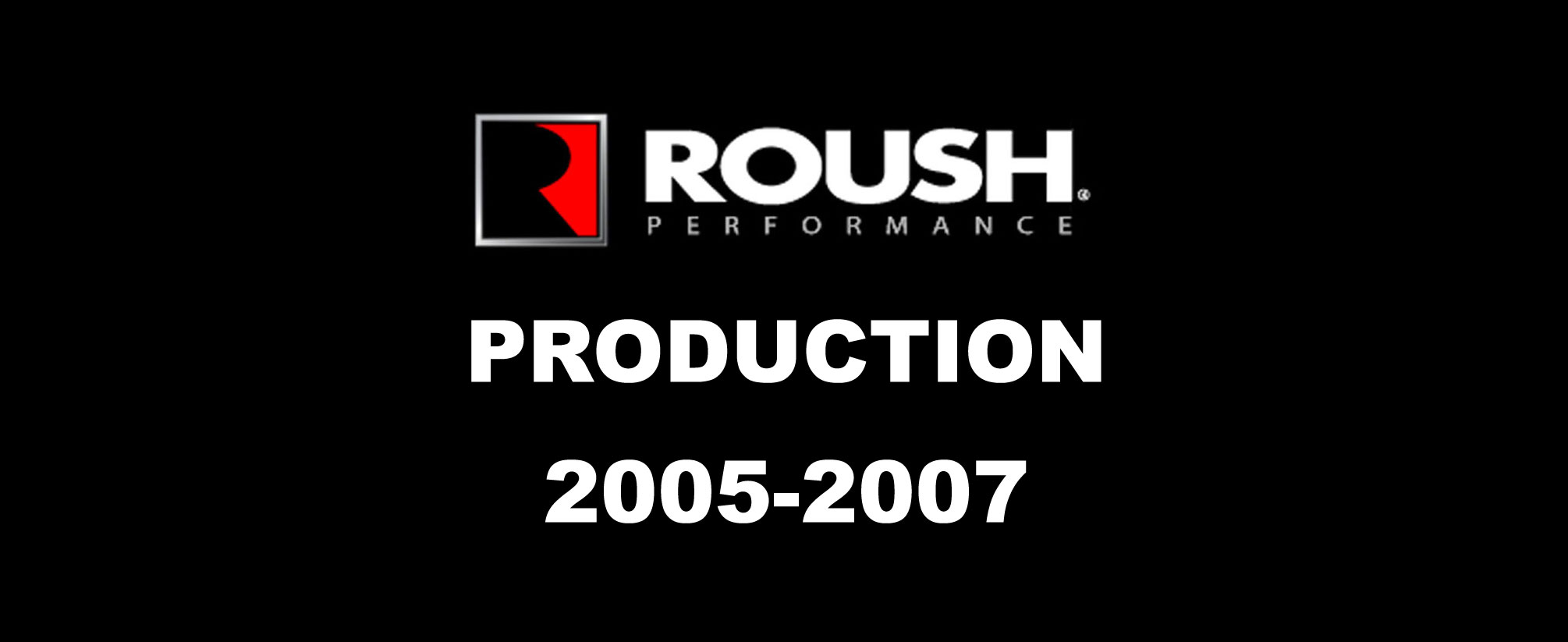 Roush-2005-2007-production-A